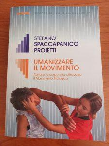"""""""Umanizzare il Movimento"""" di Stefano  Spaccapanico Proietti"""