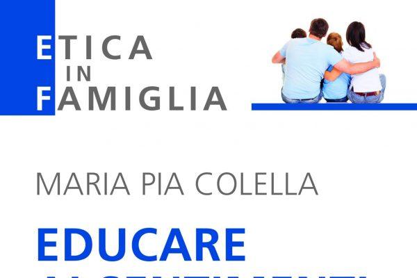 """Educare ai sentimenti e alla sessualità"""" di Maria Pia Colella"""